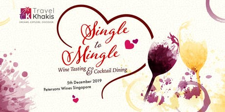 Single to Mingle Wine Tasting and Cocktail Dining tickets