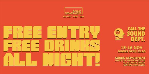 CALL THE SOUND DEPARTMENT: Weekend Exclusive Guestlist (3 FREE Drinks)