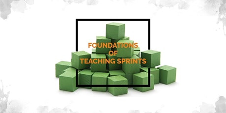 Foundations of Teaching Sprints tickets