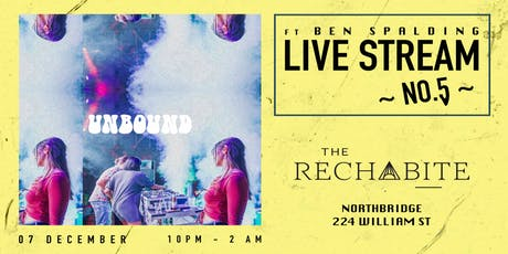 Unbound @ The Rechabite ~no.5~ Ft. Ben Spalding [UK] tickets