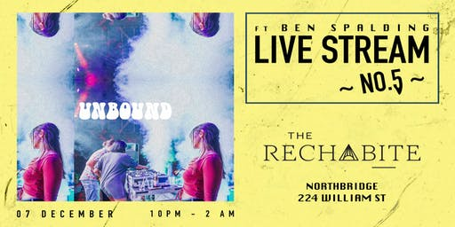 Unbound @ The Rechabite ~no.5~ Ft. Ben Spalding [UK]