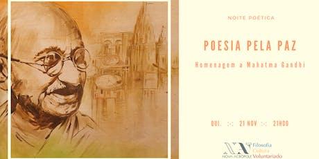 Poesia pela Paz - noite poética de homenagem a Gandhi bilhetes