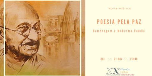 Poesia pela Paz - noite poética de homenagem a Gandhi
