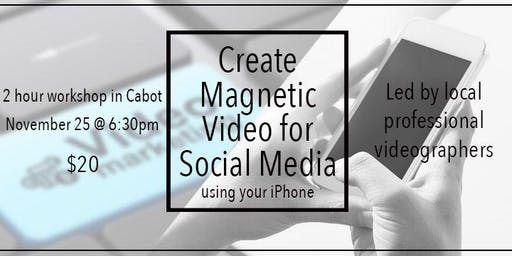 Create Magnetic Video for Social Media Using your iPhone