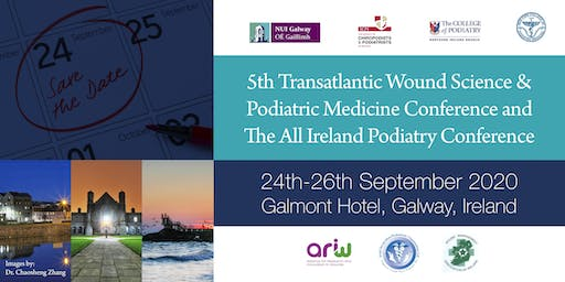 5th Transatlantic Wound Science / All Ireland Podiatry Conference