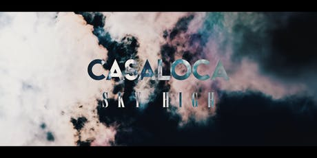 Casaloca Sky High | Summer Sesssions @Daha tickets