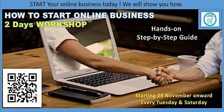 How to Start Online Business - 2 days Workshop tickets