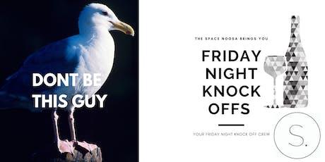 Friday Night Knock offs tickets