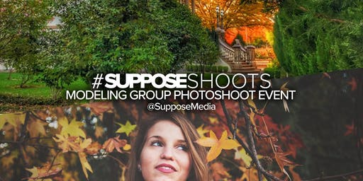 #SupposeShoot - Leland Stanford Mansion Park - Modeling Photoshoot Event