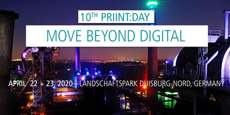 10. priint:day 2020 | 22. + 23. April | Move beyond digital Tickets