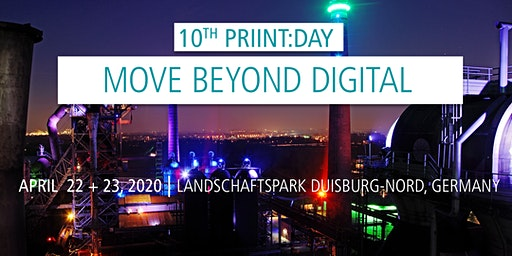 10. priint:day 2020 | 22. + 23. April | Move beyond digital
