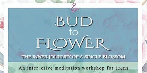 Bud to Flower -Interactive Meditation Workshop for Teens