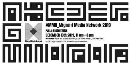 #MMN_Migrant Media Network 2019 tickets