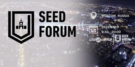 Seed Forum Moscow 2019 tickets