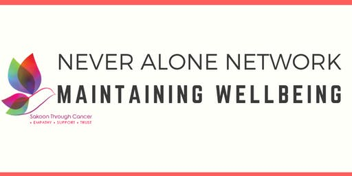 Never Alone Network: Maintaining Wellbeing