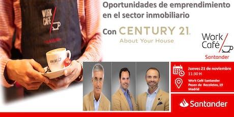 Oportunidades de emprendimiento en el sector inmobiliario con Century21 tickets