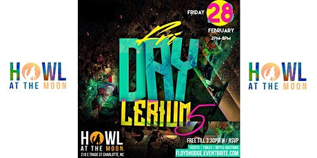 Annual FriDAY Lerium5 DayParty @ Howl at the Moon Ci Tourney weekend tickets