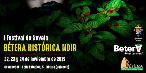 I Festival de Novela BÉTERA HISTÓRICA NOIR
