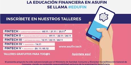 TALLER EDUCACIÓN FINANCIERA: FINTECH. INSURTECH entradas