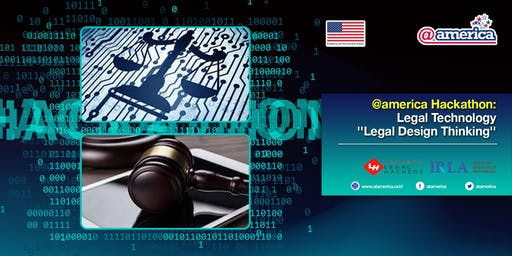 @america Hackathon: Legal Technology ''Legal Design Thinking''