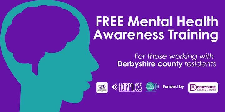FREE Derbyshire County Mental Health Awareness Training (Winter 2019/20)