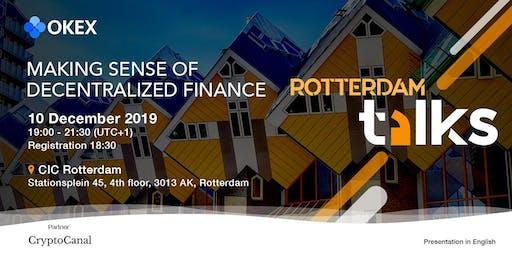 OKEx Talks 2019 - Rotterdam: Making Sense of DeFi