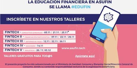 TALLER EDUCACIÓN FINANCIERA: FINTECH. CONCEPTOS GENERALES entradas