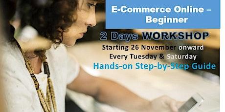 eCommerce Online Business - Beginners (2 days Workshop) tickets