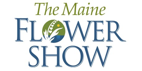 The 2020 Maine Flower Show tickets