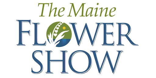 The 2020 Maine Flower Show
