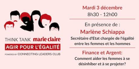 Think Tank Marie Claire Agir pour l'Egalité   Finance et Argent billets