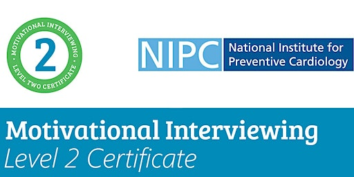 Motivational Interviewing Level 2 Certificate 19th & 20th March 2020(NIPC Alliance Members)