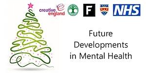 Future developments in mental health. Presentations...