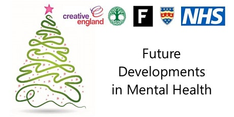 Future developments in mental health. Presentations and conversations with an Xmas buffet tickets