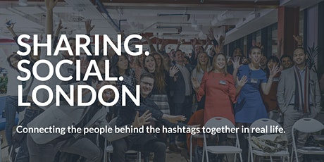 Sharing Social London | April 2020 tickets