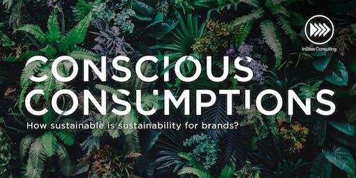 INSPIRATION SESSION: Conscious Consumptions