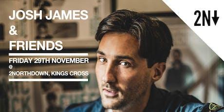 Josh James & Friends tickets