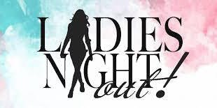 Let Loose- Ladies Night Out