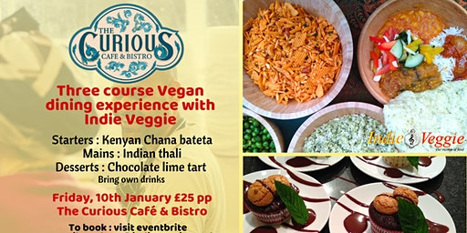 Three course Vegan meal at The Curious Cafe & Bist