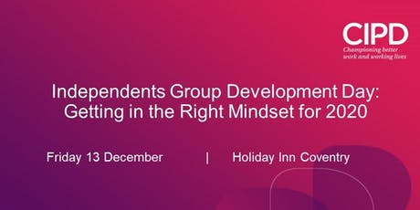 Getting into the right Mindset for 2020 - Development Day for Independents tickets