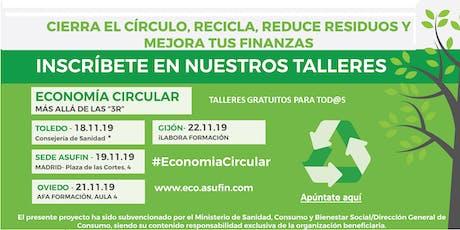 TALLER ECONOMÍA CIRCULAR- Asufintech entradas