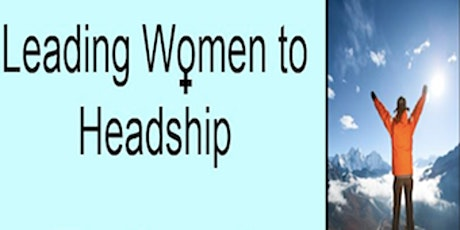 Women Prepare for Headship: Applying, Support & Working with your SBM tickets