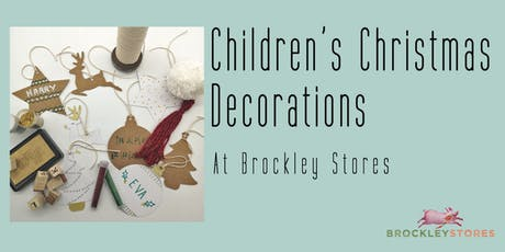 Children's Christmas Decoration Making at Brockley Stores tickets