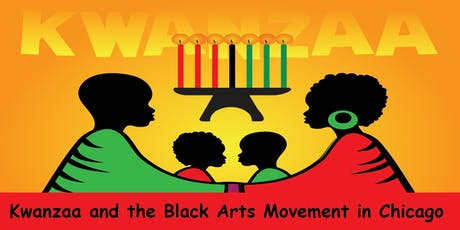 Black Arts Black Power and the Birth of Kwanzaa tickets