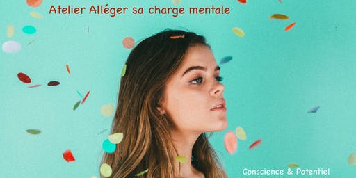 Comment alléger sa charge mentale?