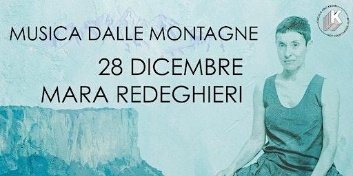 Mara Redeghieri live - Musica dalle Montagne