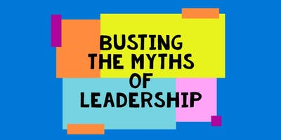Busting The Myths of Leadership - Cutting The ****