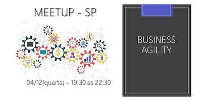 Meetup:Business Agility - SP - Dezembro/2019