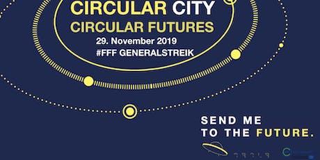 Circular Futures - Auf Tour durch die zirkuläre Stadt - #FFF GENERALSTREIK Tickets