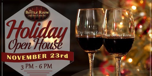 The Bottle Room Holiday Open House - FREE WINE!!!